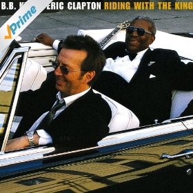 BB King and Eric Clapton - Riding with the King